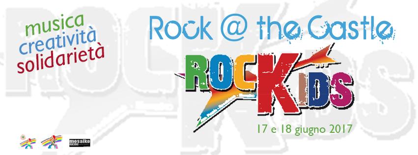 Rockids 2017: musica, creatività & solidarietà